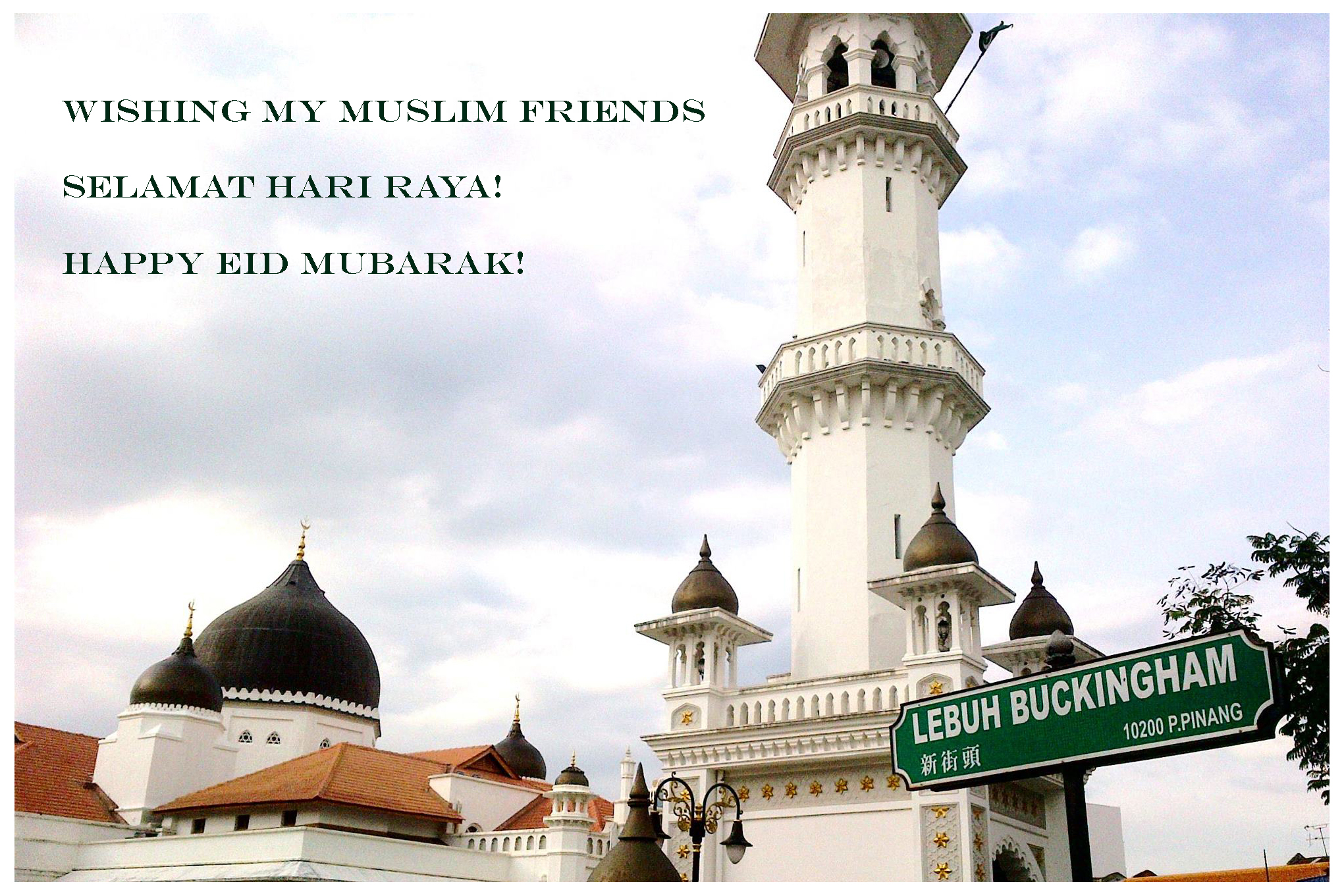 Wishing My Muslim Friends And Family Selamat Hari Raya And Happy Eid